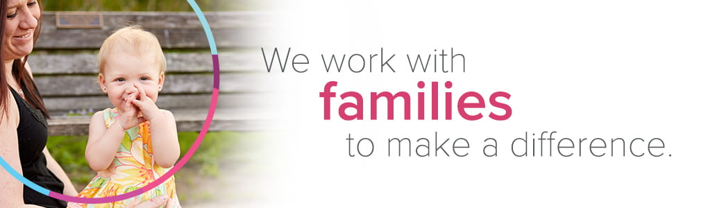 At Cincinnati Children's we work with families to make a difference.