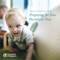 Download the prepare for your overnight visit booklet.