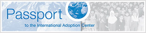 Passport to the International Adoption Center.